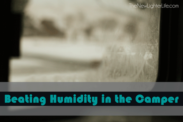 Beating-Humidity-in-the-Camper